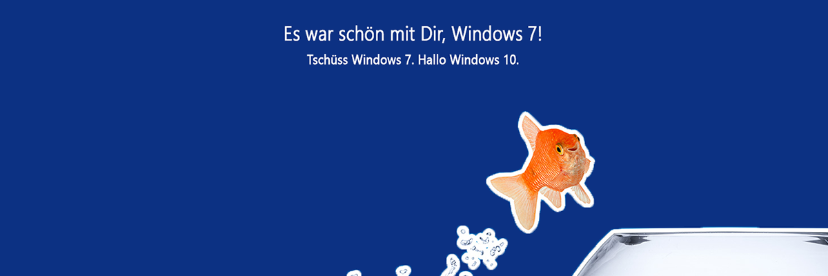 Windows 7 sagt tschüss.
